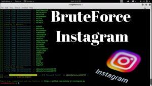 Hack Instagram Account Using BruteForce 2020